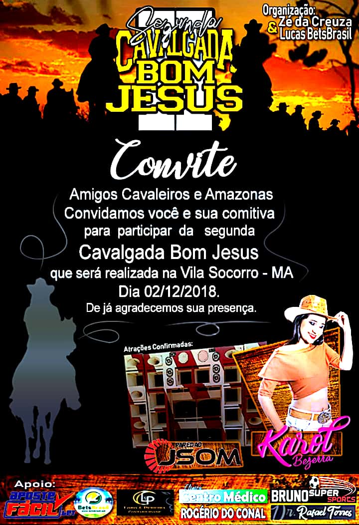 Está confirmado, será neste dia  dois de Dezembro a segunda e grande Cavalgada Bom Jesus, da Vila Socorro município de Governador Eugênio Barros