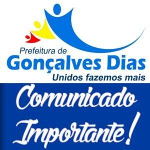 Prefeitura municipal de Gonçalves Dias, Comunicado