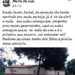 Governador Eugênio Barros: Moradora não aguentando mais o descaso na Educação, desabafa em sua rede social
