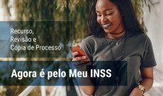 Recurso, Revisão e Cópia de Processo do INSS  agora são pela Internet
