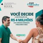 Adriano inova ao lançar Emendas Participativas