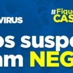 """Gonçalves Dias continua  coronavírus """"0"""" os dois casos suspeitos testaram negativo"""